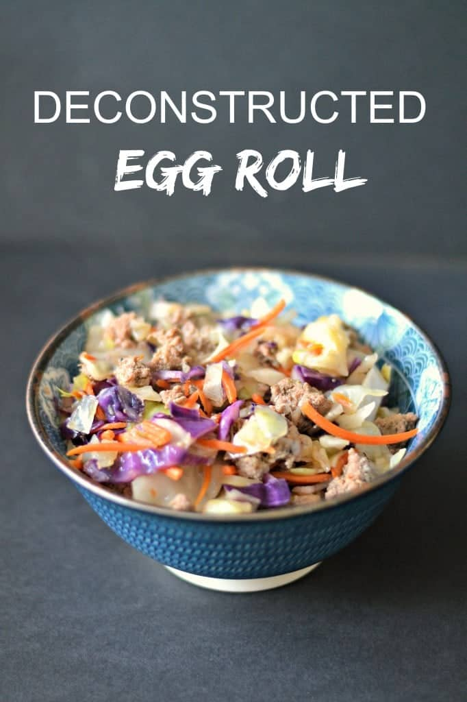 Deconstructed Egg Roll – the great flavors of an egg roll without all the carbs!