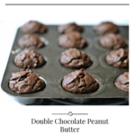 Flourless Double Chocolate Peanut Butter Muffins