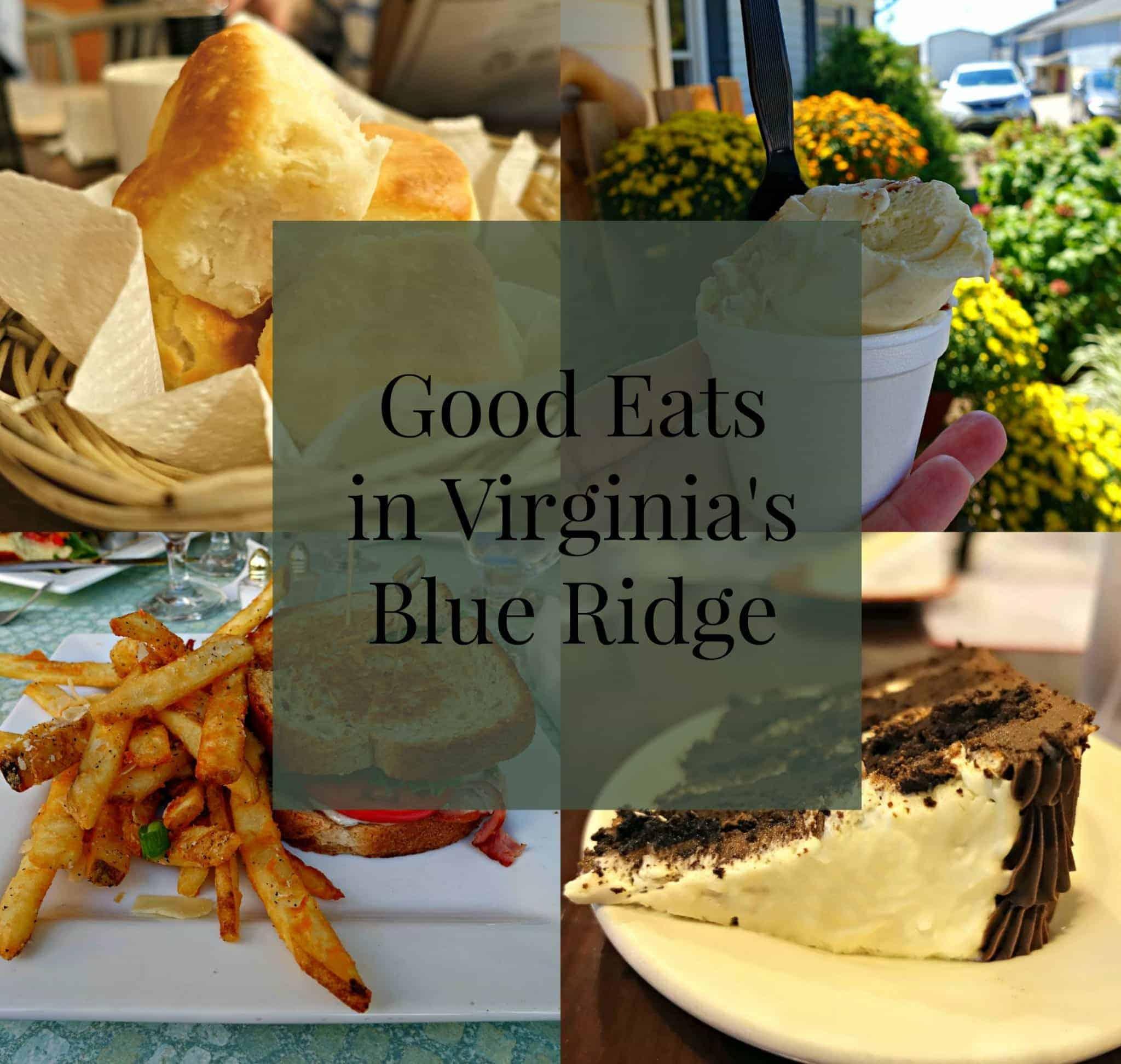 Dining in the Blue Ridge