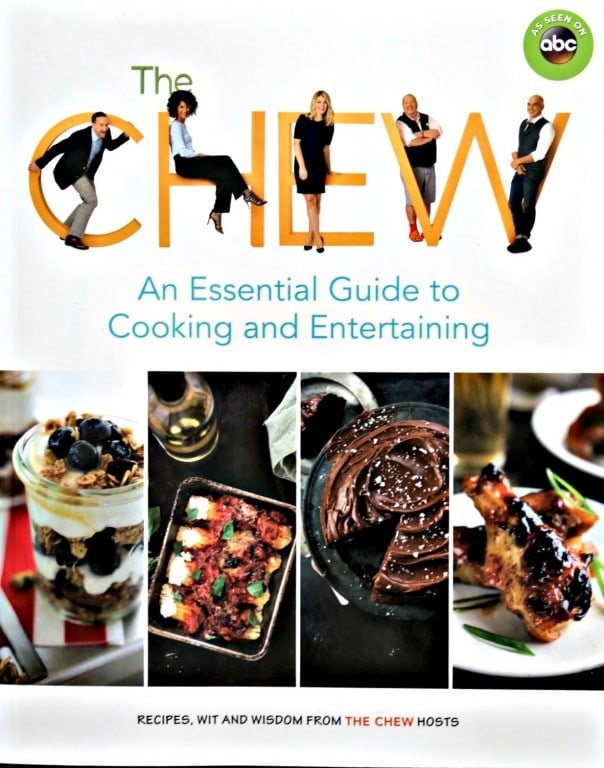 An Essential Guide to Cooking and Entertaining by The Chew