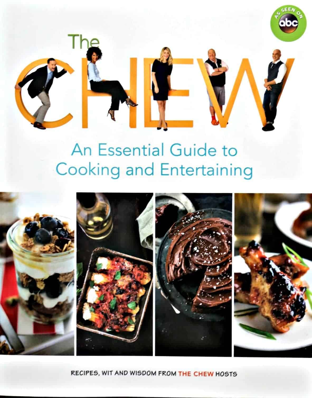 An Essential Guide to Cooking and Entertaining by The Chew cookbook