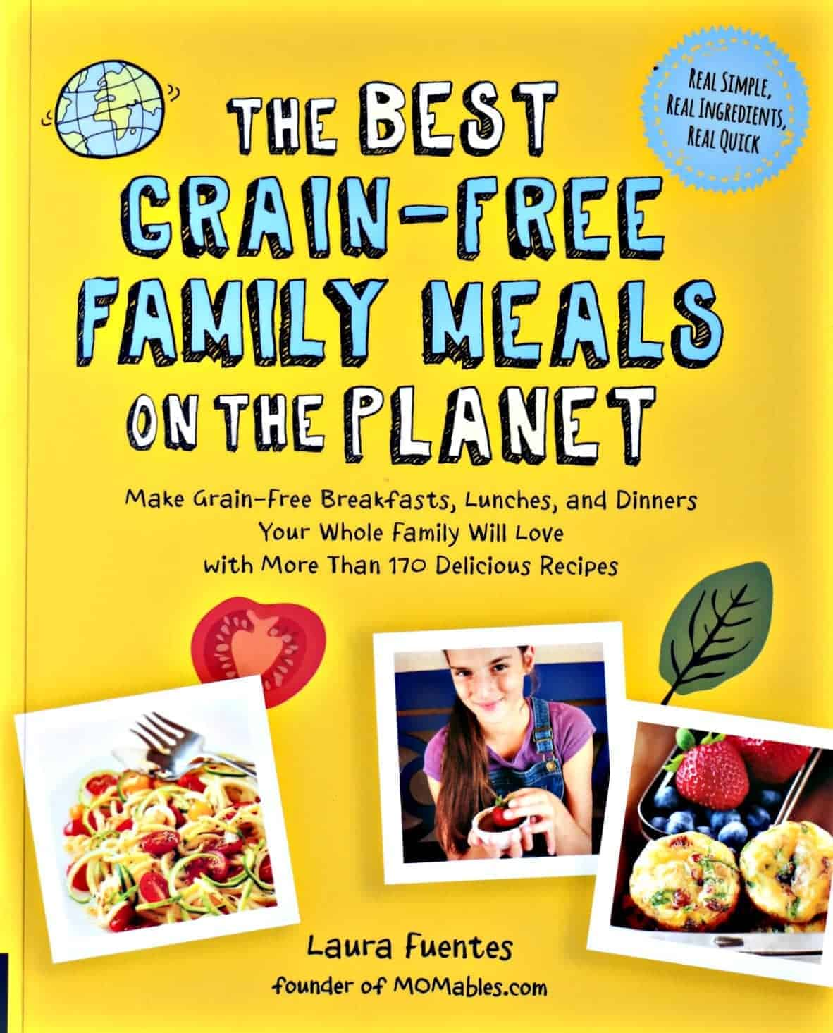 The Best Grain Free Family Meals cookbook