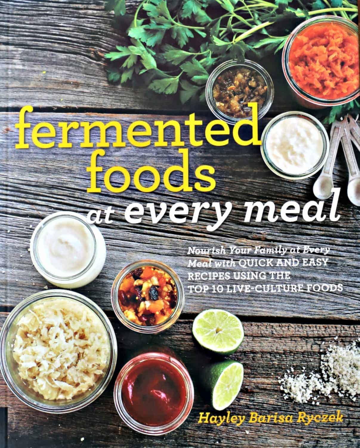 Fermented Foods at Every Meal cookbook