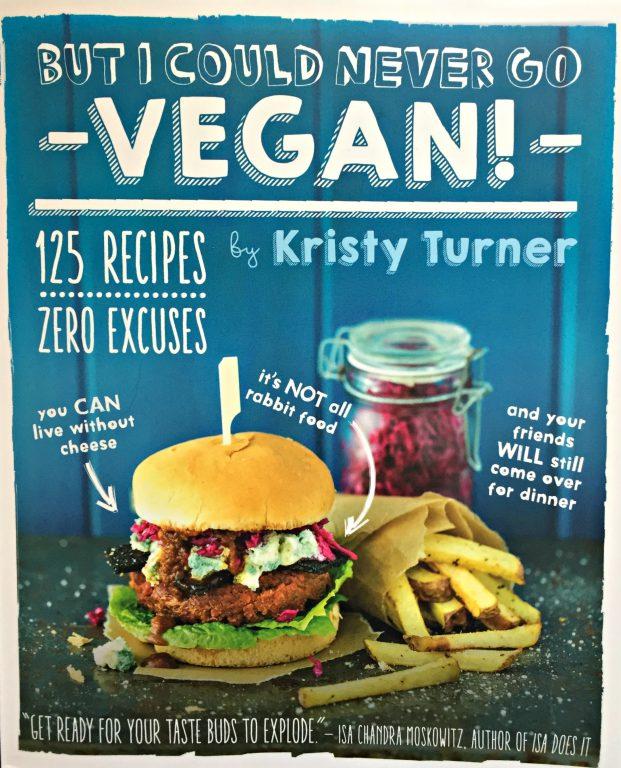 But I Could Never Go Vegan cookbook