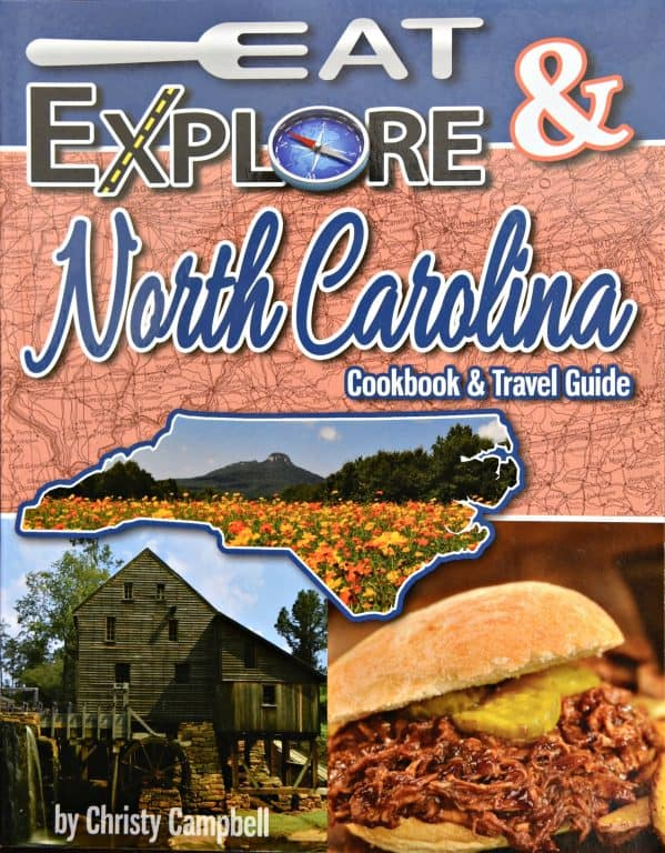 Eat & Explore North Carolina Cookbook & Travel Guide