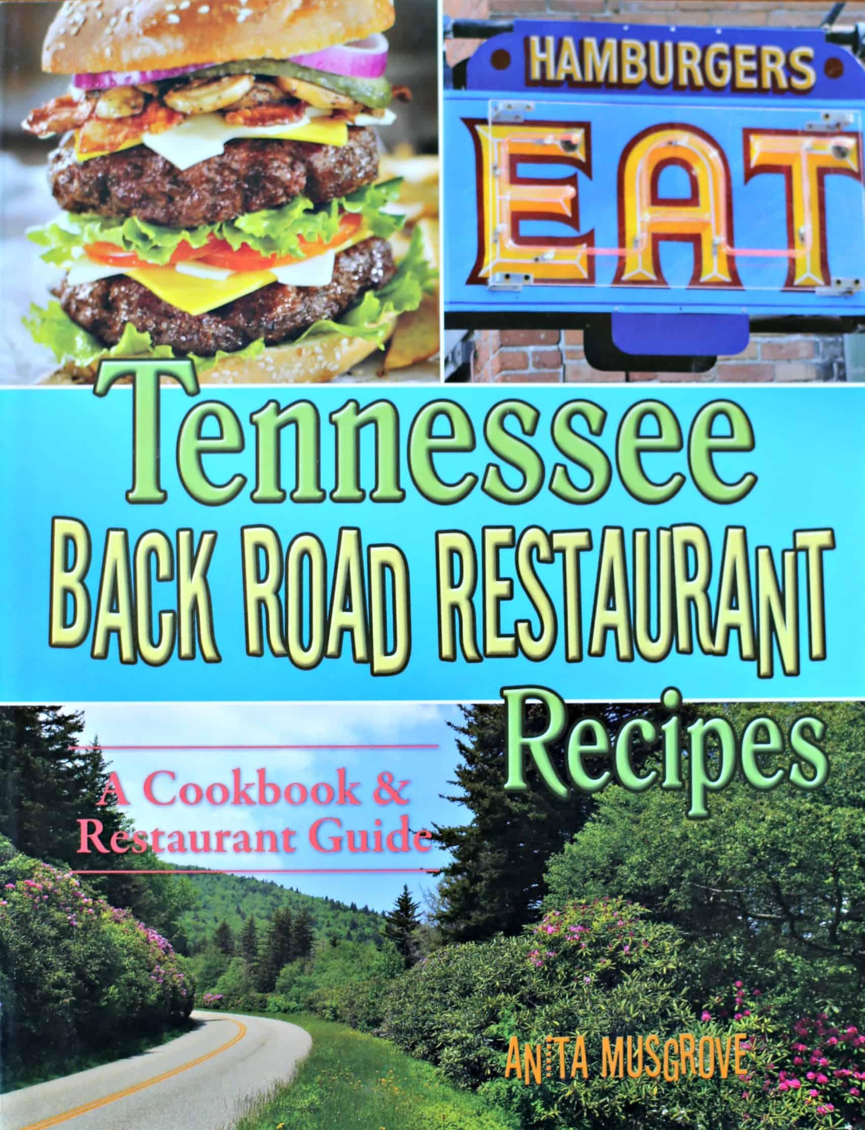 Tennessee Back Road Restaurant Recipes cookbook