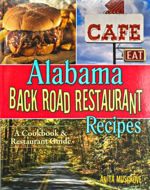 Alabama Back Road Restaurant Recipes cookbook
