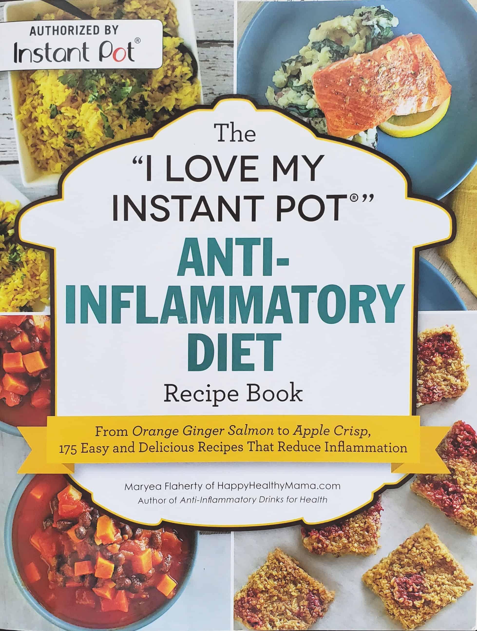 Instant Pot Cookbook Anti-Inflammatory Diety