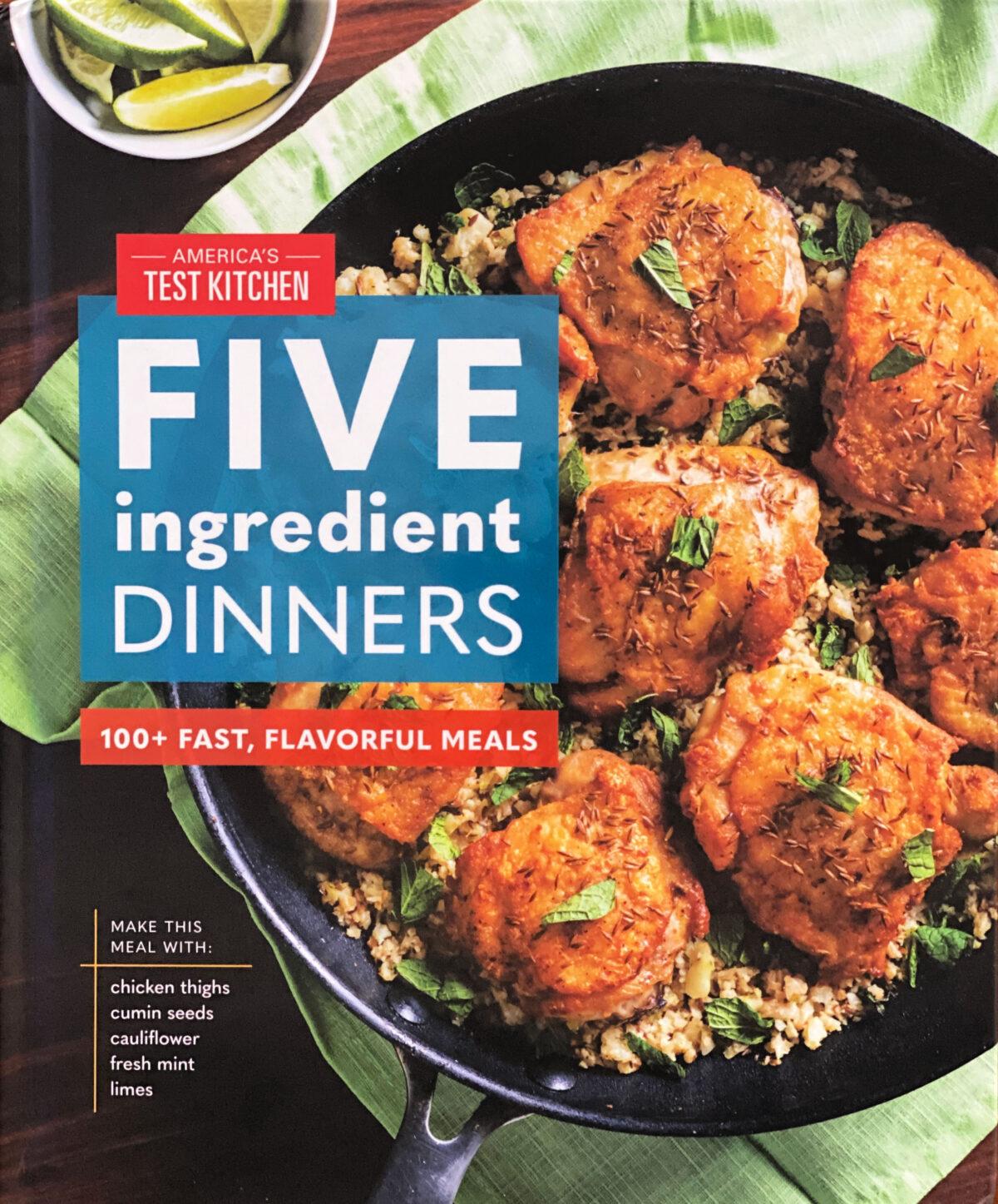 Five Ingredient Dinners cookbook.