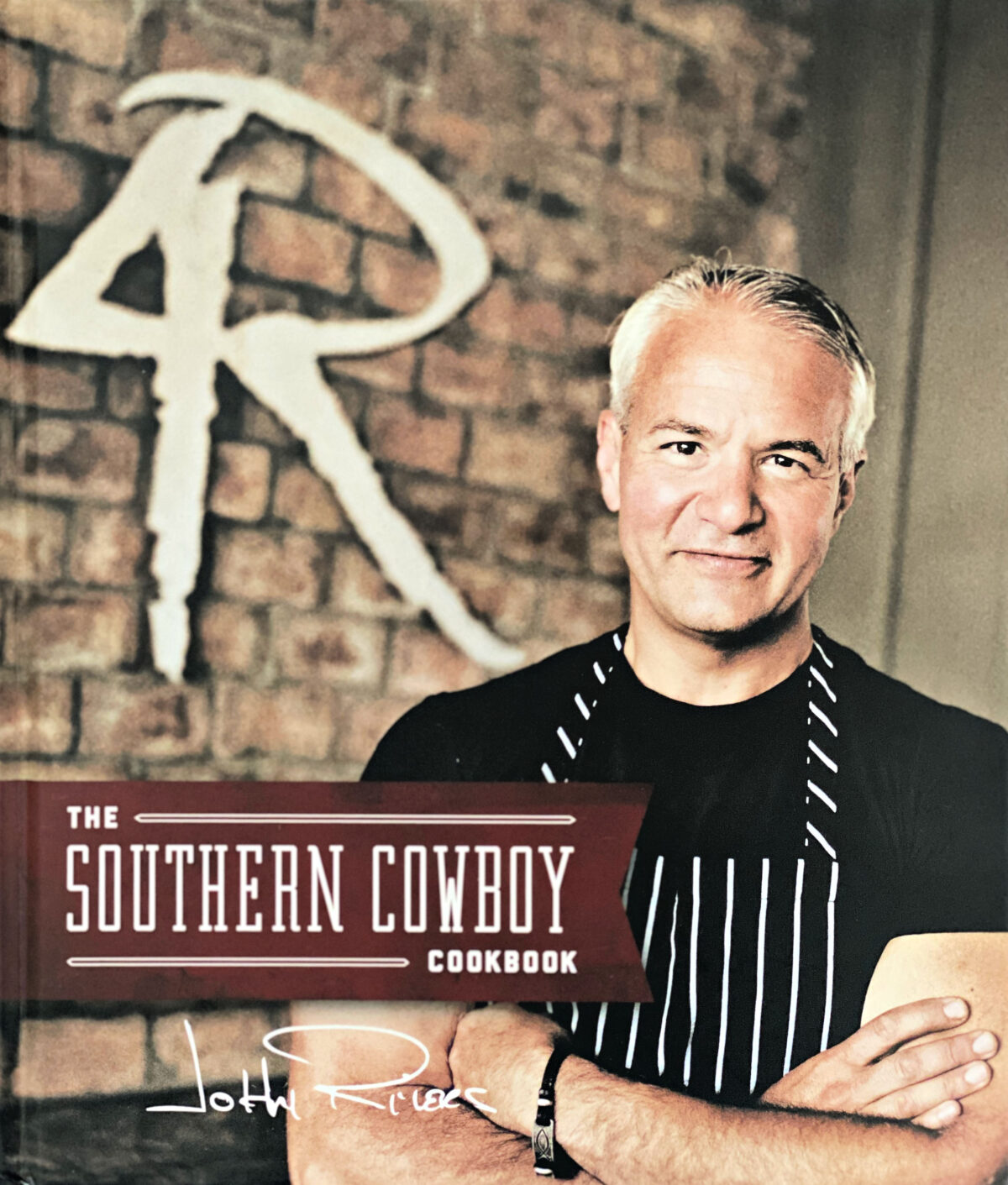 The Southern Cowboy Cookbook by John Rivers.